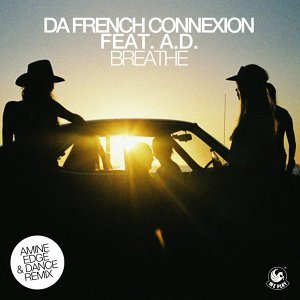 Breathe (feat. A.D.) [Amine Edge & DANCE Remix] - Amine Edge & DANCE Remix