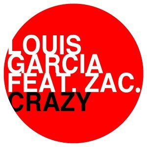 Crazy (feat. Zac.)