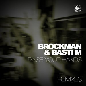 Raise Your Hands (Remixes)