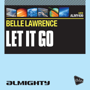 Almighty Presents: Let It Go