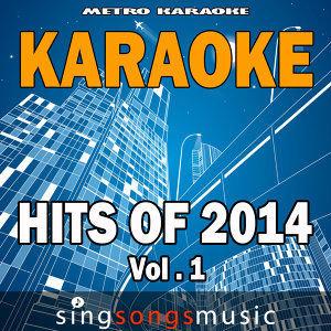 Karaoke Hits of 2014, Vol. 1