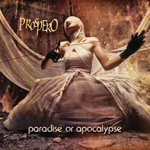 Paradise or Apocalypse