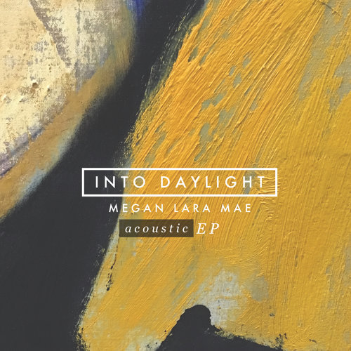 Into Daylight - Acoustic