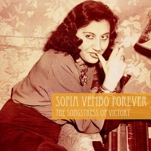 Sofia Vembo Forever: The Songstress of Victory