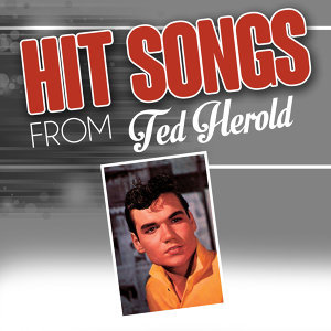 Hit songs from Ted Herold
