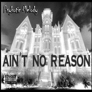 Ain't No Reason