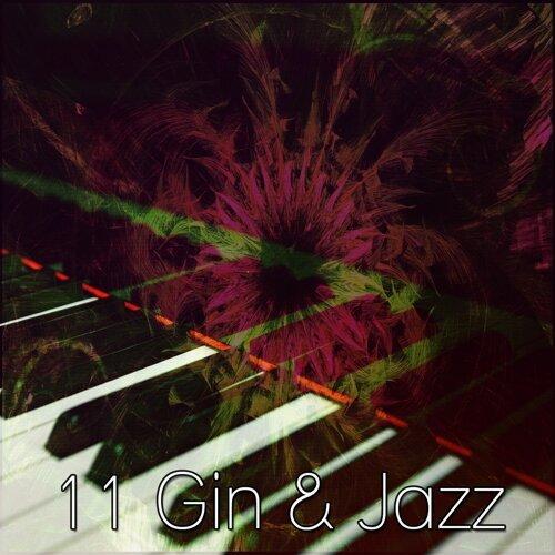 11 Gin & Jazz