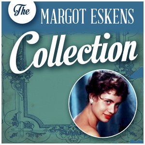 The Margot Eskens Collection