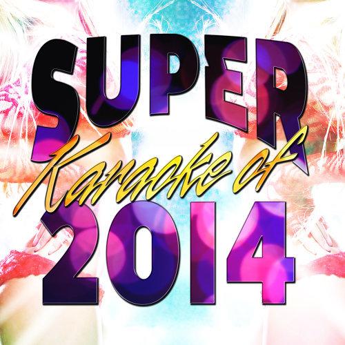 Super Karaoke of 2014