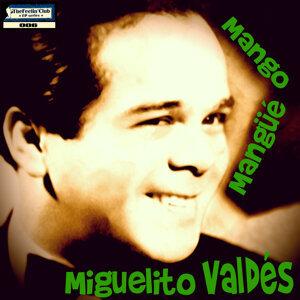Mango Mangüé: Miguelito Valdés - Ep