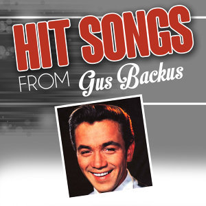 Hit songs from Gus Backus