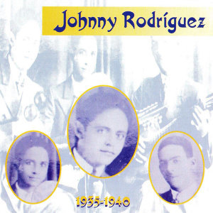 Johnny Rodriguez, 1935 - 1940