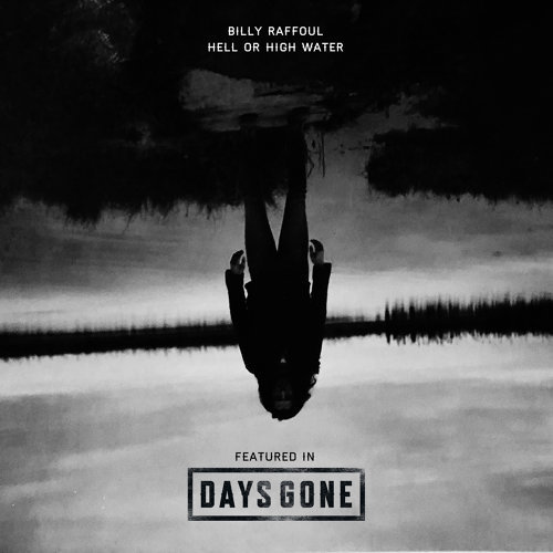Hell or High Water - from Days Gone