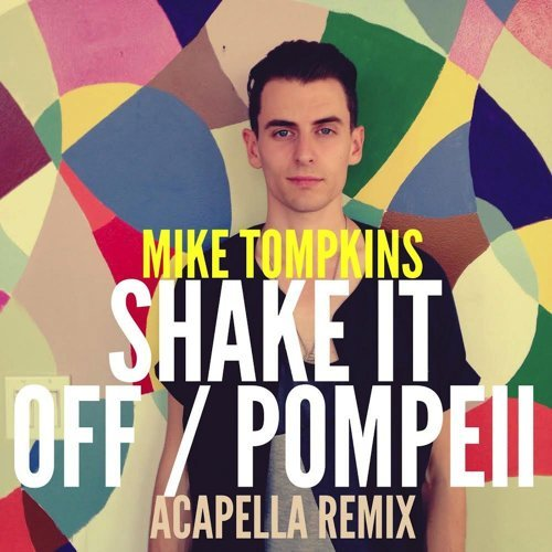Shake It Off / Pompeii