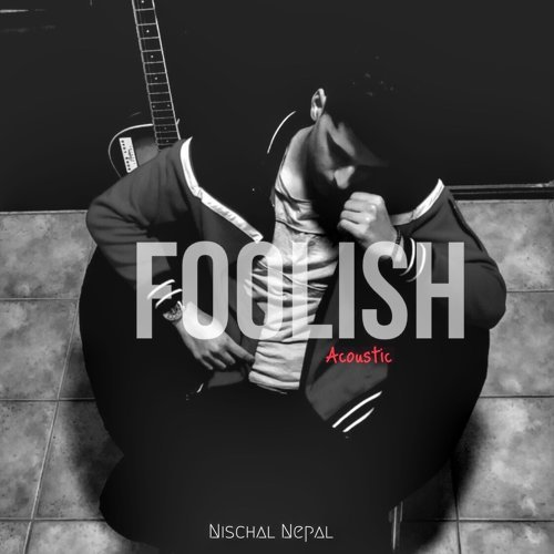 Foolish (Acoustic)