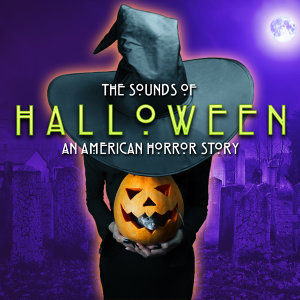 The Sounds of Halloween: An American Horror Story