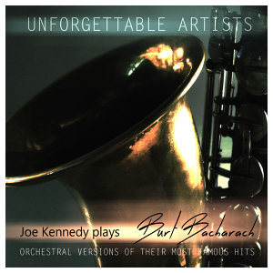 Joe Kennedy Plays... Burt Bacharach