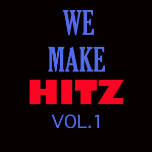 WE MAKE HITZ VOL. 1