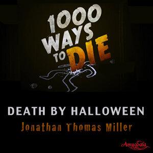 1000 Ways to Die: Death by Halloween