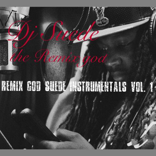 Remix God Suede Instrumentals, Vol. 1