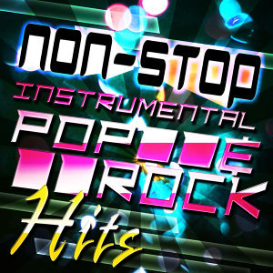 Non-Stop Instrumental Pop & Rock Hits