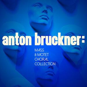 Anton Bruckner: Mass & Motet Choral Colection