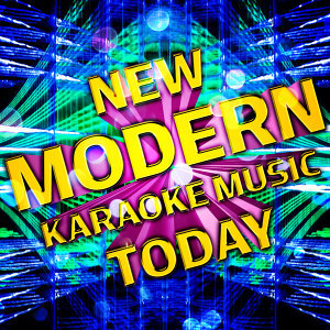New Modern Karaoke Music Today
