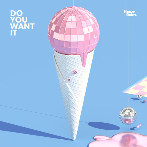 Do You Want It