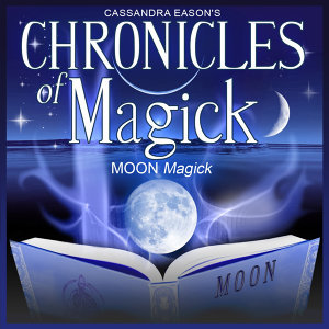Moon Magick - Chronicles of Magick Series