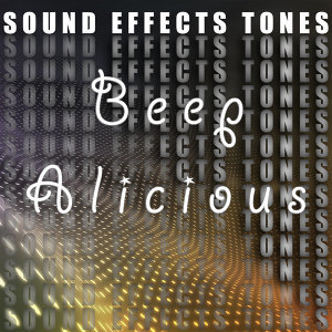 Sound Effects Tones, Beep Alicious