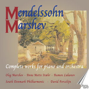 Mendelssohn: Complete Works for Piano and Orchestra