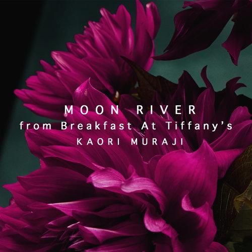 "Mancini: Moon River (Arr. Muraji) - From ""Breakfast at Tiffany's"""