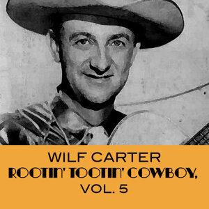 Rootin' Tootin' Cowboy, Vol. 5
