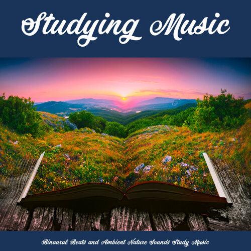 Study Music & Sounds, Study Alpha Waves, Binaural Beats