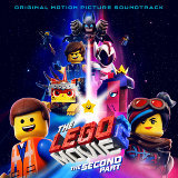 The LEGO® Movie 2: The Second Part (Original Motion Picture Soundtrack)