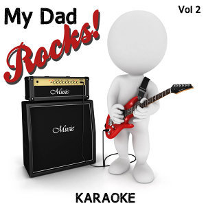 My Dad Rocks! - Karaoke, Vol. 2