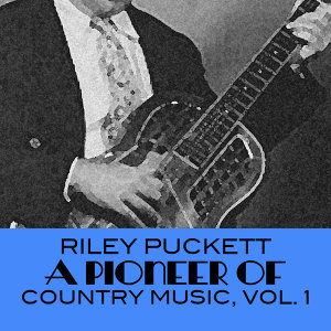 A Pioneer of Country Music, Vol. 1