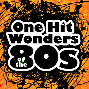 One Hit Wonders of the 80s