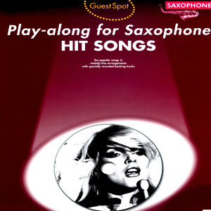 Play-Along for Saxophone: Hit Songs