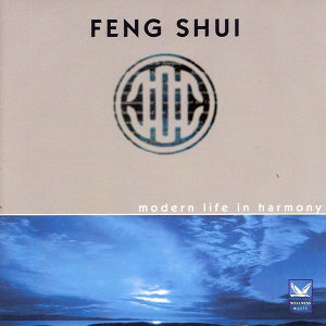 Feng Shui: Modern Life in Harmony