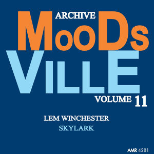 Moodsville Volume 11: Skylark