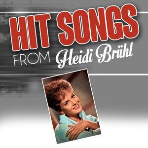 Hit Songs from Heidi Brühl