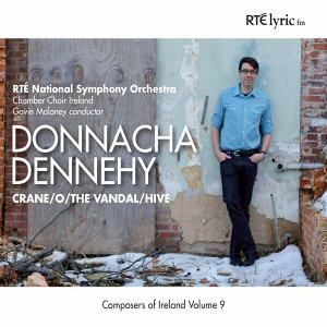Donnacha Dennehy (Composers of Ireland Series Volume 9)