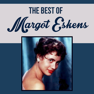 The Best of Margot Eskens
