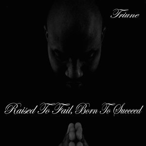 Raised to Fail, Born to Succeed EP