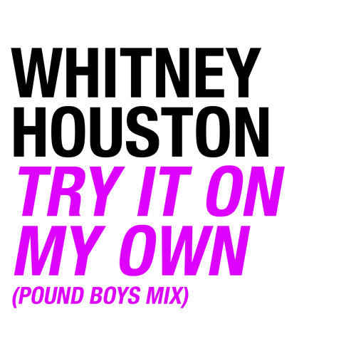 Try It On My Own - Pound Boys Mix