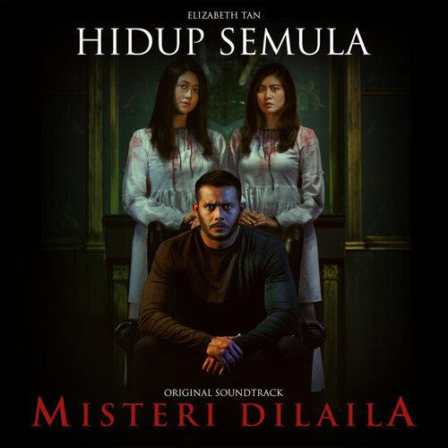 """Hidup Semula (From """"Misteri Dilaila"""")"""