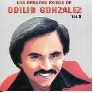 Los Grandes Exitos De Odilio González: Vol. 5