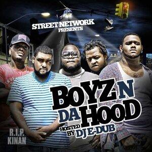 Street Network Presents: Boyz n da Hood (Hosted by DJ E Dub)