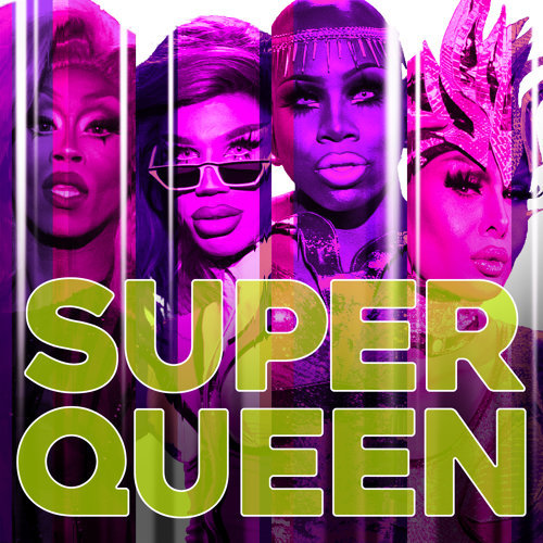 Super Queen (Cast Version)